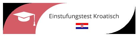 Einstufungstest Kroatisch in Wien