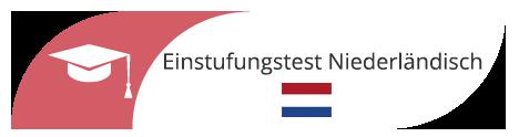 Niederländisch-Einstufungstest – Gratis-Online-Test von A1 bis B1